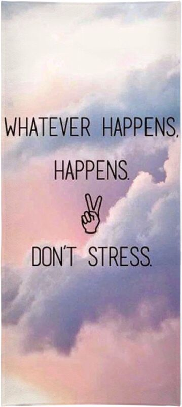 Best Iphone 5 Home Screen Wallpapers Whatever Happens Happens Don T Stress Beach Towel