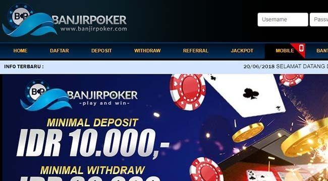 Situs Poker Terpercaya Untuk Kali Ini Kita Akan Membahas Mengenai Agen Poker Online Banjirpoker Seperti Namanya Situs Ini Banyak Jackpot Hosting 10 Things