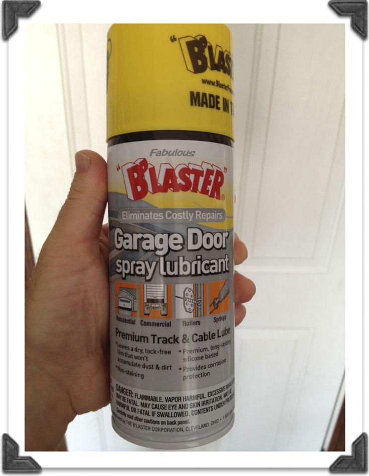 Blaster Garage Door Lubricant Garage Door Maintenance Garage Door Lubricant Garage Door Chain
