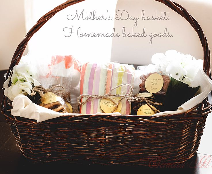 Mother 39 S Day Basket Homemade Baked Goods And Treats