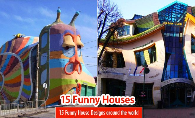15 Funny House designs around the world   Funniest and Strange. For more http://funnyneel.com/funny-images | http://funnyneel.com . Follow us www.pinterest.com/webneel/funny-pictures