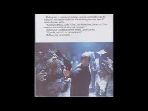 Tähtien Sota - Jedin Paluu - satukasetti Katsele kuvia - Kuuntele satua - Lue kirjaa Kertoja - Pekka Lehtosaari Luke Skywalker - Jarkko Tamminen Han Solo - V...