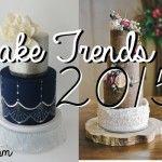 Wedding Cake Trends 2015 Part 1
