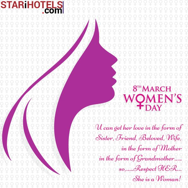 STARiHOTELS Celebrating the Elegance of Womanhood & Wishes all the Women's a very Happy International Women's Day! #InternationalWomensDay #HappyWomensDay