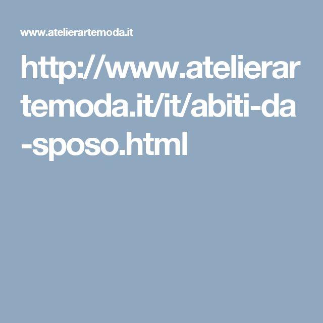 http://www.atelierartemoda.it/it/abiti-da-sposo.html
