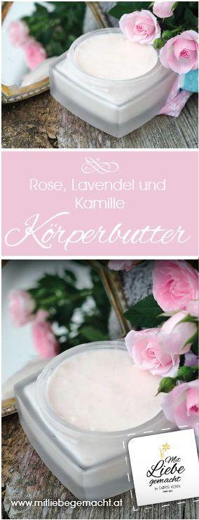 Feine Körperbutter mit einem Ölauszug aus Kamille, Rose und Lavendel! Pflegende Blütenkörperpflege für trockene Haut! #naturkosmetik #selbermachen #mitliebegemacht #körperbutter