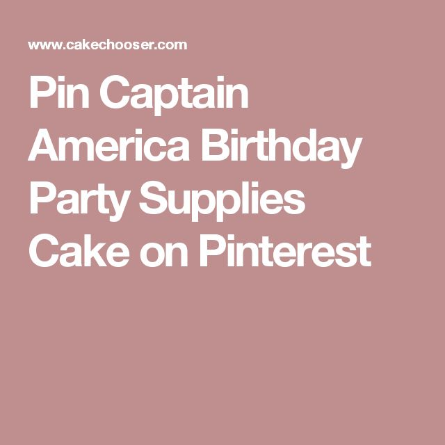 Pin Captain America Birthday Party Supplies Cake on Pinterest
