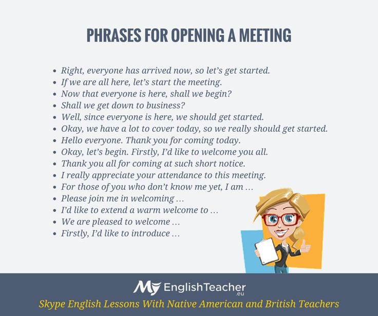 Phrases to help you open a meeting.