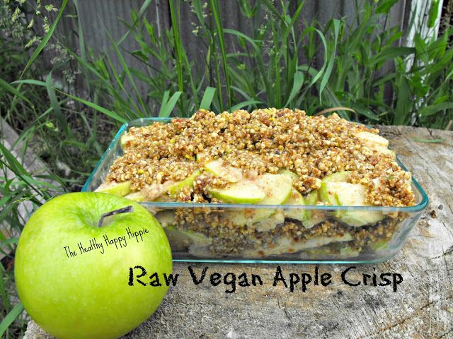 The Healthy Happy Hippie: Raw Vegan Apple Crisp (This is seriously ...