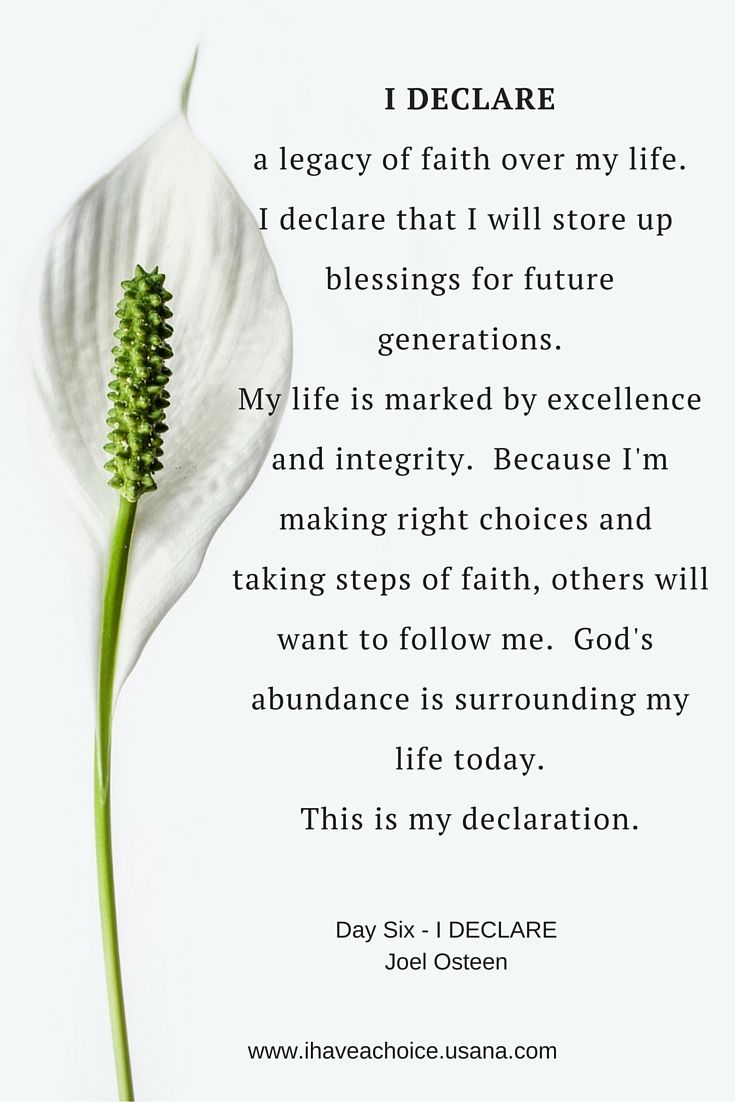 Day 6 I Declare by Joel Osteen. I Declare a legacy of faith in my life...