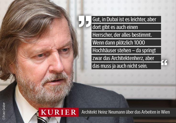 Kollegin Al-Serori hat mit Stararchitekt Heinz Neumann (er mag diese Bezeichnung nicht!) über Stadtentwicklung gesprochen. http://kurier.at/…/architekt-heinz-neumann-im-i…/124.877.647