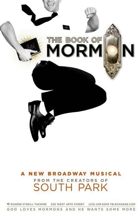 The Book Of Mormon Musical. the best show I've ever seen!