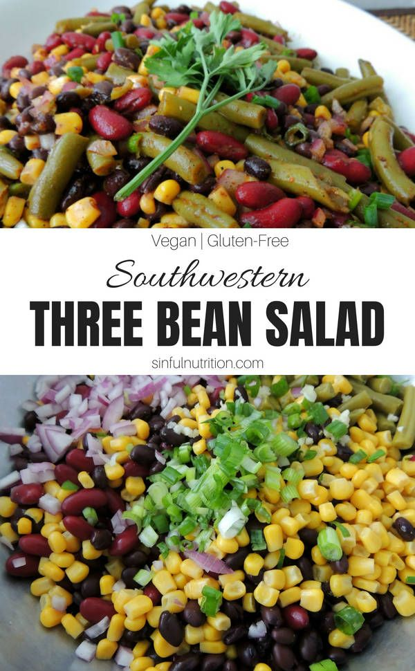 Southwestern Three Bean Salad Recipe Sinful Nutrition Recipe Three Bean Salad Bean Salad Healthy Christmas Recipes
