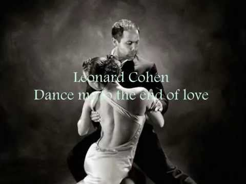 Dance Me to the End of Love - Wikipedia