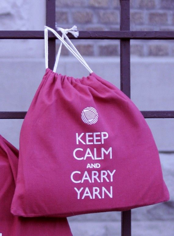 Keep Calm and Carry Yarn Project Bag $15.00