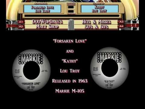 Lou Troy -  Forsaken Love b/w Kathy
