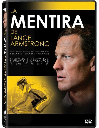 La Mentira de Lance Armstrong [Vídeo-DVD] / Sony Pictures Classics presents a Kennedy/Marshall production in association with Jigsaw Productions and Matt Tolmach Productions ; an Alex Gibney film ; produced by Frank Marshall, Matt Tolmach, Alex Gibney ; written and directed by Alex Gibney