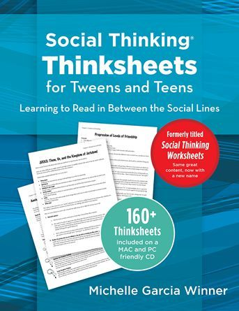 One of our more popular books. We developed these Thinksheets to help educators, therapists, and parents encourage more mature social thinking and related shifts in their students' social skills. Thinksheets for Tweens and Teens focuses on the social issues and challenges faced by pre-adolescents and adolescents and introduces social concepts and strategies that can help individuals navigate these tricky years.