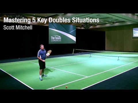 How to Master the 5 Play Situations in Doubles - Scott Mitchell at Tennis Congress - YouTube #tennishowtoplay