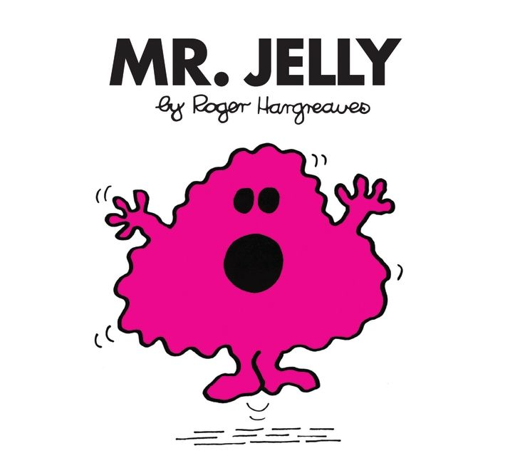 Mr. Jelly by Roger Hargreaves.