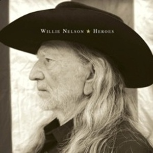 Willie Nelson. Heroes. (Want).