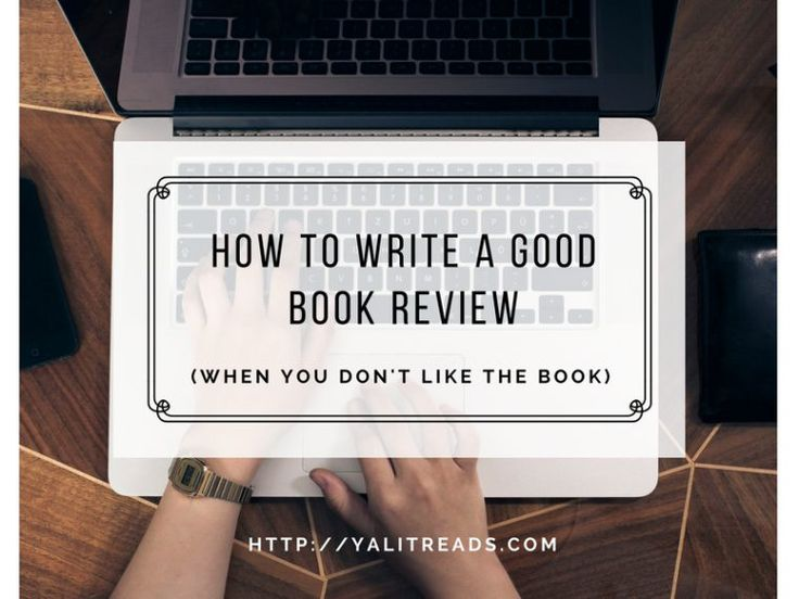 How to Write a Good Book Review (When you don't like the book)
