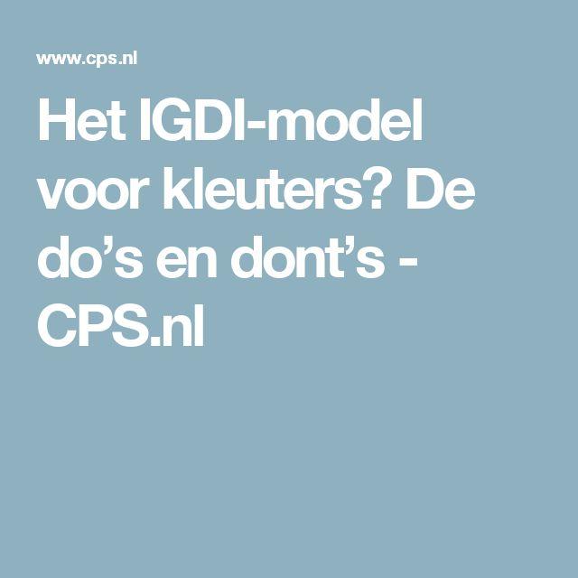 Het IGDI-model voor kleuters? De do's en dont's - CPS.nl