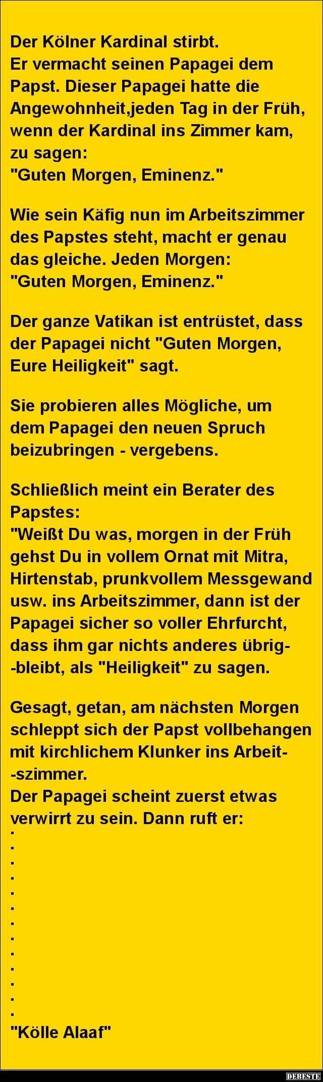 Der Kölner Kardinal stirbt. Er vermacht seinen Papagei.. | Lustige Bilder, Sprüche, Witze, echt lustig