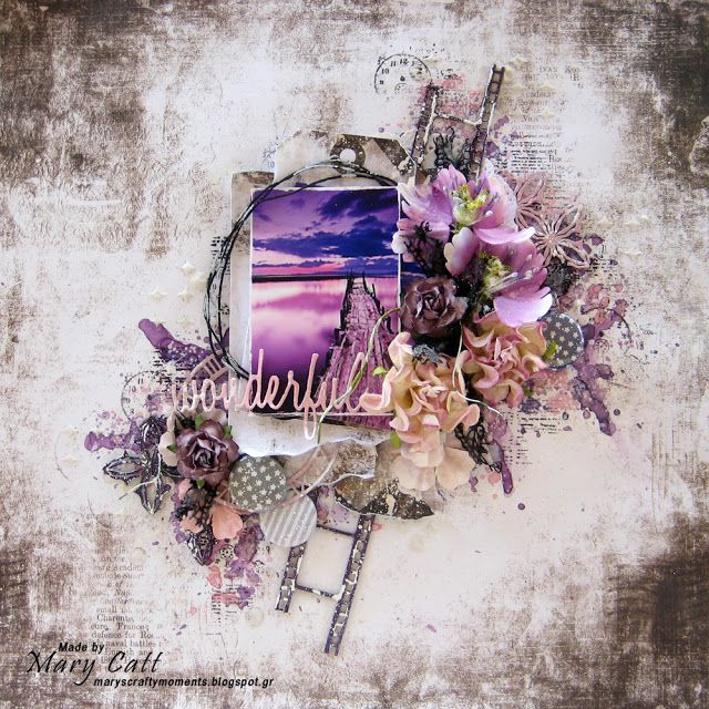 Mary's Crafty Moments: ''Wonderful'' - GD Layout for Cuts2luv August's Moodboard