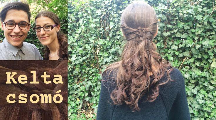 Kelta csomó | Félig feltűzött haj | Bencze Máté