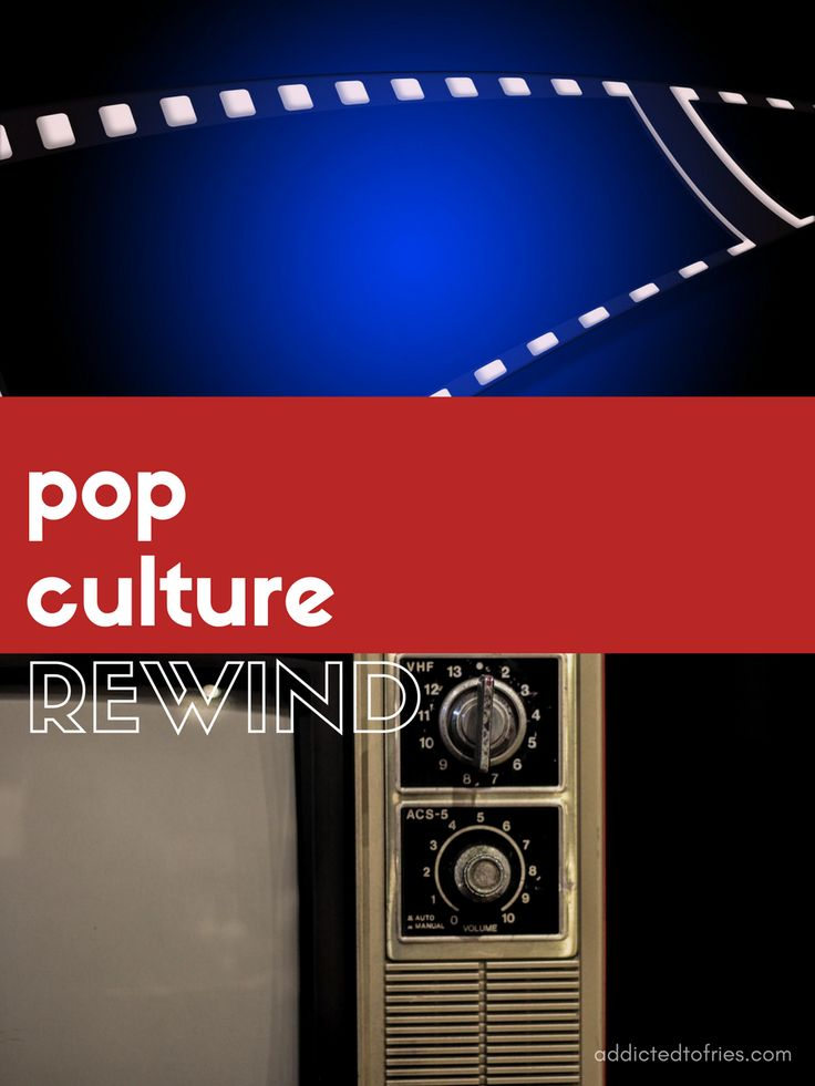 Pop culture rewind - Addicted to Fries - Check out my top pop culture moments from this week.