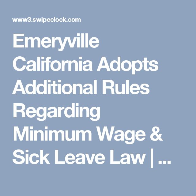 Emeryville California Adopts Additional Rules Regarding Minimum Wage & Sick Leave Law | SwipeClock Workforce Management