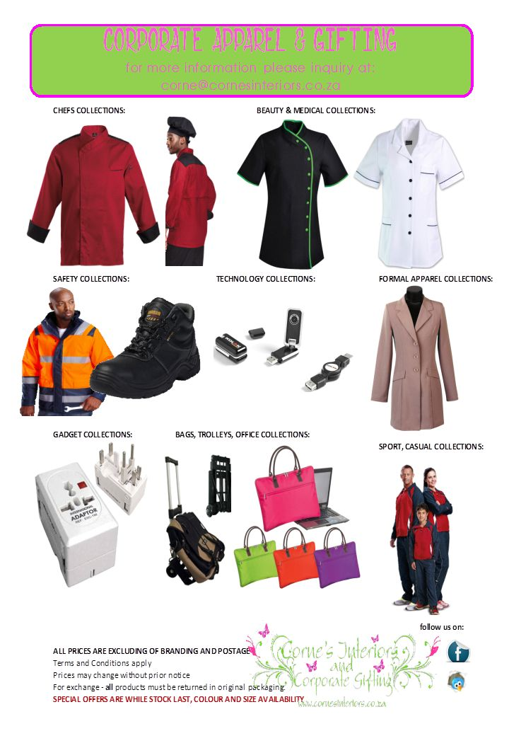 Clothing (Apparel) and Gifting. for more information please inquiry at:  corne@cornesinteriors.co.za