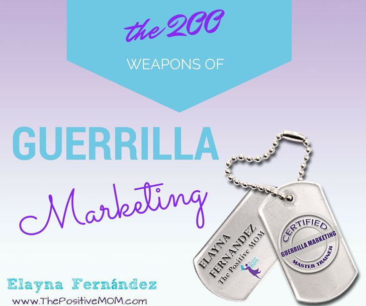 Marketing        Weapons   the Monetize Guerrilla Marketing  Dinero and wear designer guerrilla     marketing weapons Gana