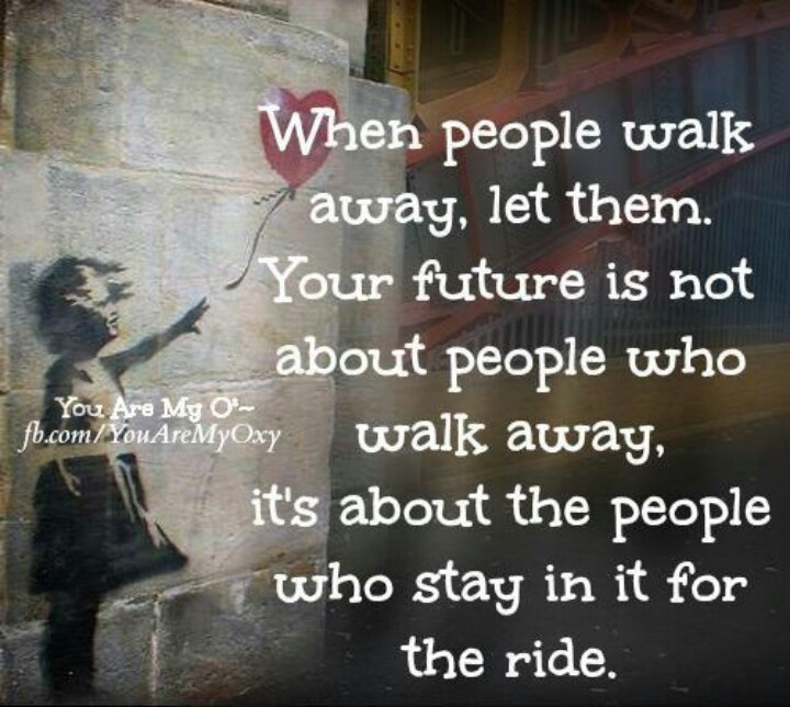 Lets Ride Quotes: Quotes About People Walking Away. QuotesGram