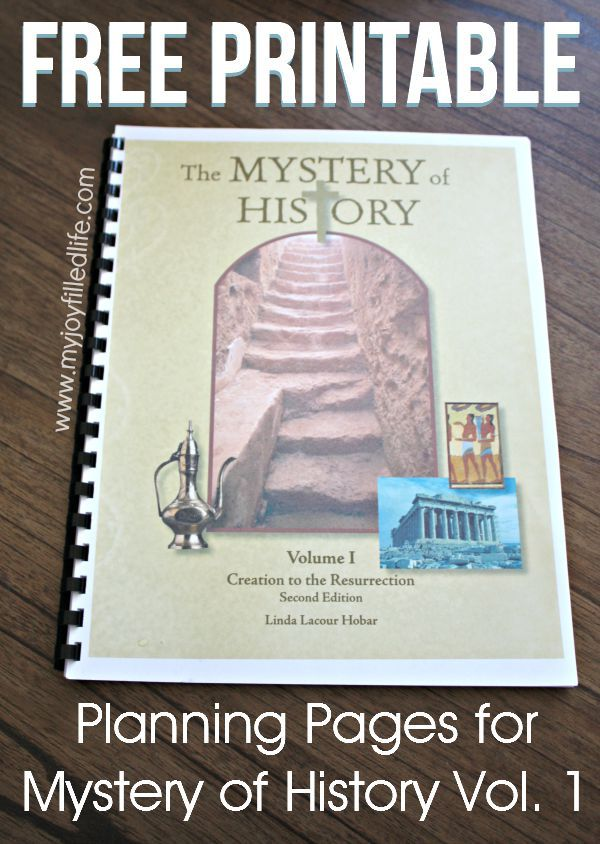 FREE Printable Planning Pages for Mystery of History Vol. 1 - My Joy-Filled Life