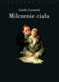 piękno - ciało - śmierć #Guido #Ceronetti #Milczenie #ciała #medycyna