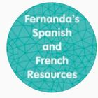 Fernanda's Spanish and French Resources