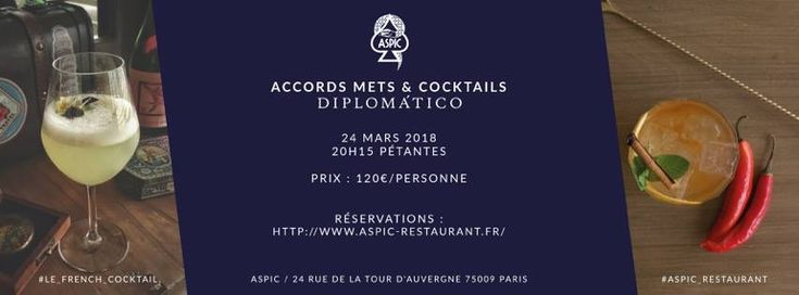 Paris Food & Drink Events: Diplomatico X ASPIC