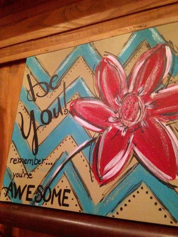 BE YOU handpainted canvas inspirational art by DesignsbyDarlaT, $42.00