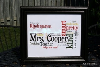 """I used this idea to make an end-of-the-year gift for Tanner's teacher. I used a free website call """"tagxedo"""" and made it in the shape of an apple. Turned out great!!"""