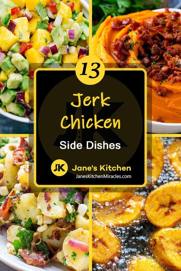 What To Serve With Jerk Chicken 13 Fantasic Sides Jane S Kitchen Miracles Jerk Chicken Recipe Side Dishes For Chicken Jerk Chicken