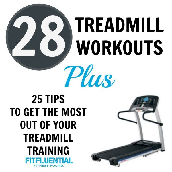 25 Treadmill Tips and the Best Treadmill Workouts via @fitfluential with @bonniepfiester @stevepfiester #fitfluential #hhgregg
