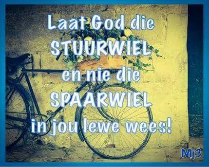 Laat God die STUURWIEL en nie die SPAARWIEL in jou lewe wees!!
