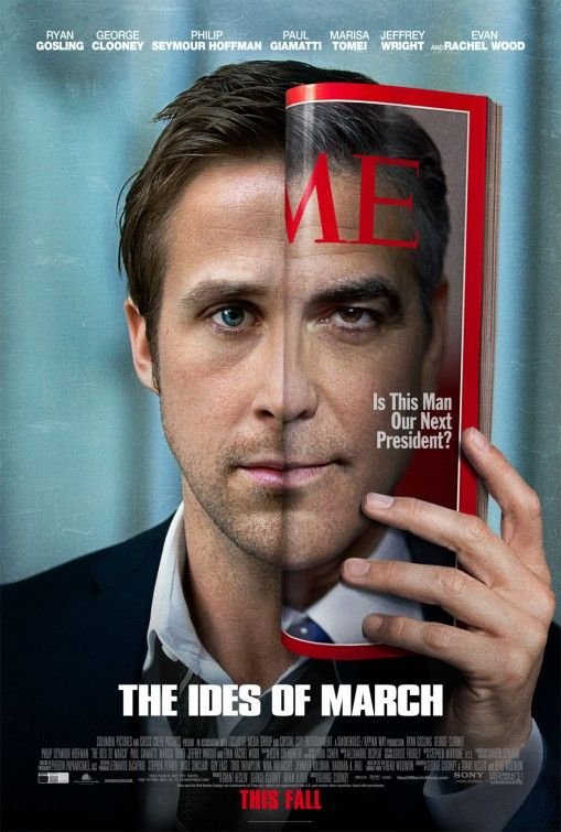 The Ides of March  Ryan/George - I simply love this poster