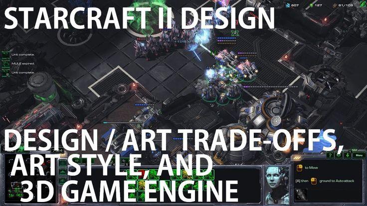 StarCraft II Design - Design / Art Trade-offs Art Style and 3D Game Engine #games #Starcraft #Starcraft2 #SC2 #gamingnews #blizzard
