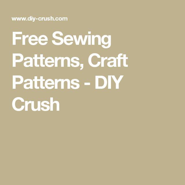 Free Sewing Patterns, Craft Patterns - DIY Crush