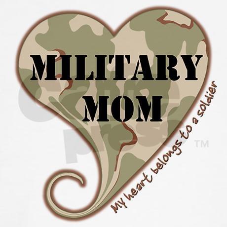 Military Mom. I love you Ty