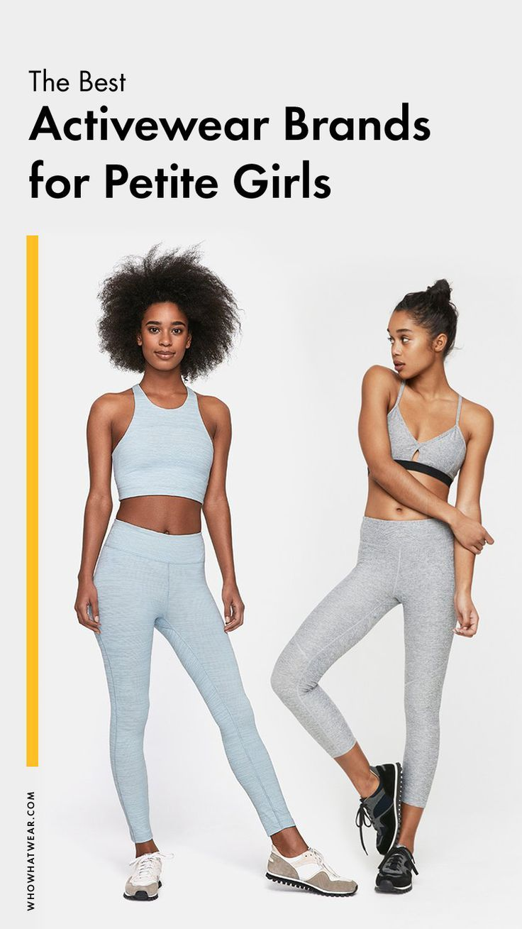 8861587cbab8f4 The Best Activewear Brands for Petite Girls in 2019 | Health and fitness | Petite  activewear, Active wear, Petite