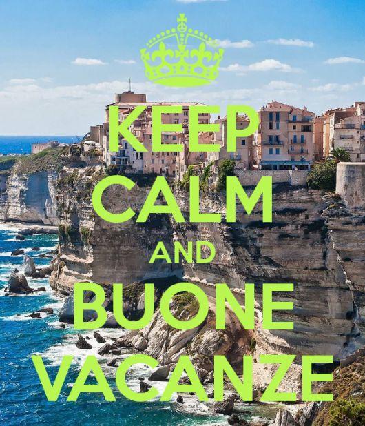 keep calm & buone vacanze